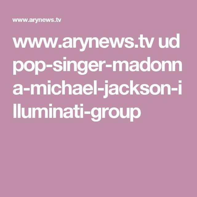 www.arynews.tv ud pop-singer-madonna-michael-jackson-illuminati-group