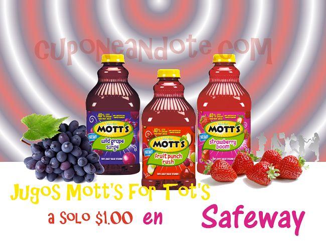 Jugos Motts for Tots a solo $1.00 en Safeway
