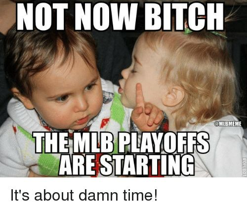 mlb baseball playoff meme