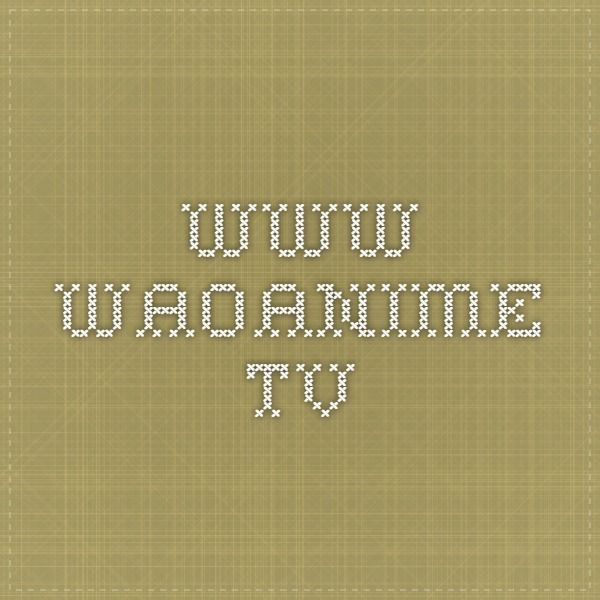 www.waoanime.tv