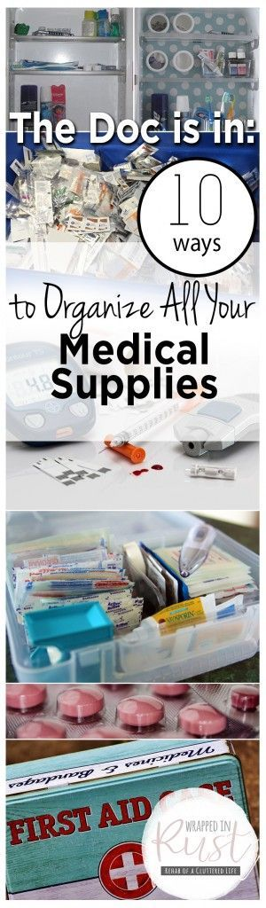 The Doc is in: 10 Ways to Organize All Your Medical Supplies| Organize Medical Supplies, How to Organize Medical Supplies, Organizing Medical Supplies, Home Organization, Home Organization Tips and Tricks, how to Reduce Clutter At Home, Popular Pin