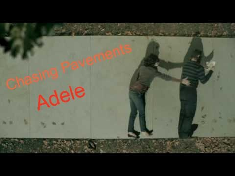 Adele - Chasing Pavements. One of my favorite music videos of all time.