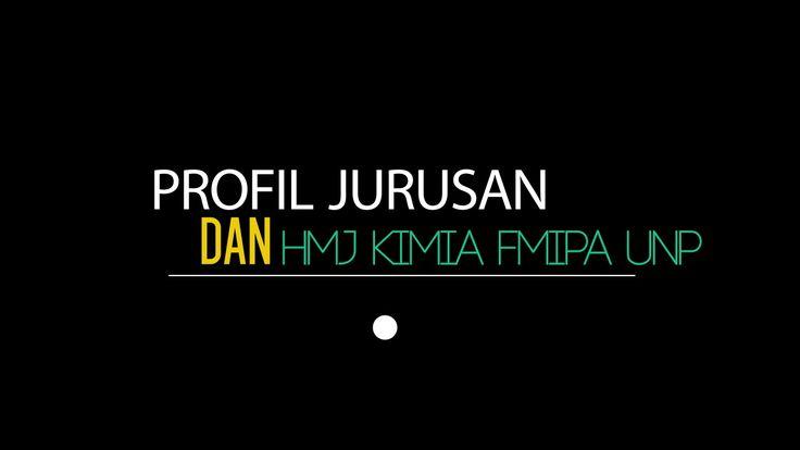 Teaser Profil Jurusan Kimia (hingga Agustus 2016) dan HMJ Kimia FMIPA UNP 2015/2016 https://youtu.be/SfVNidPAb1g