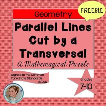 Parallel Lines Cut by a Transversal Freebie: Students will be able to determine angle relationships and measures when parallel lines are cut by a transversal in this think-pair-share activity.  Students should have an understanding of angles vocabulary such as alternate exterior angles, alternate interior angles, corresponding angles, vertical angles, and supplementary angles.