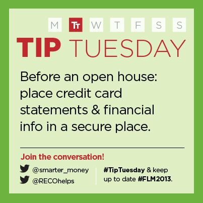 """""""Before an open house: place credit card statements & financial info in a secure place.""""   - Real Estate Council of Ontario (RECO)"""
