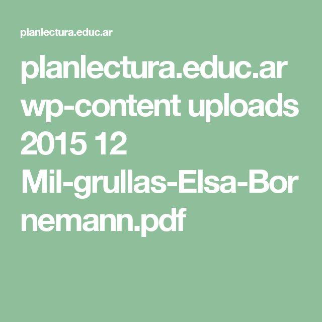 planlectura.educ.ar wp-content uploads 2015 12 Mil-grullas-Elsa-Bornemann.pdf