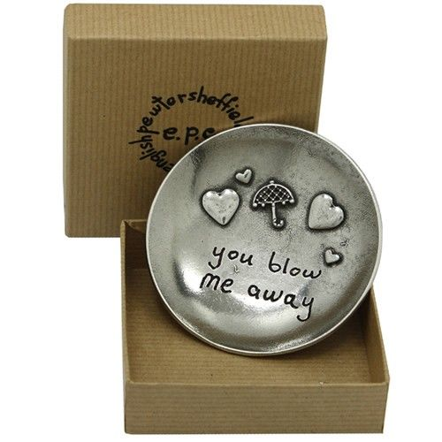 You Blow Me Away Pewter Trinket Dish  from www.personalisedweddinggifts.co.uk :: ONLY £24.99