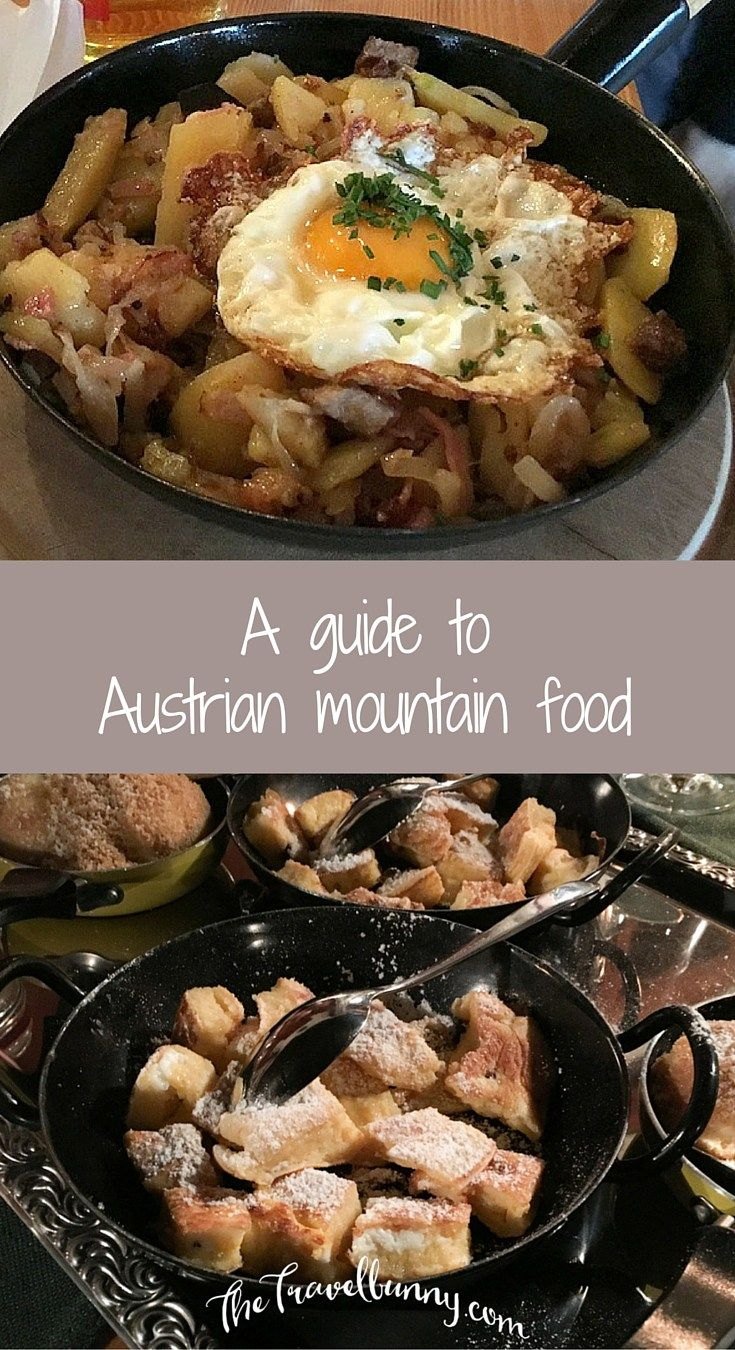Austrian Mountain Food -Get to know your Gröstl from your Käsespäetzle in my guide to all that's good (and naughty) about Austrian mountain food