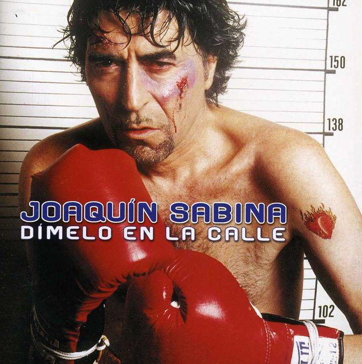 Joaquin Sabina - Dimelo En LA Calle