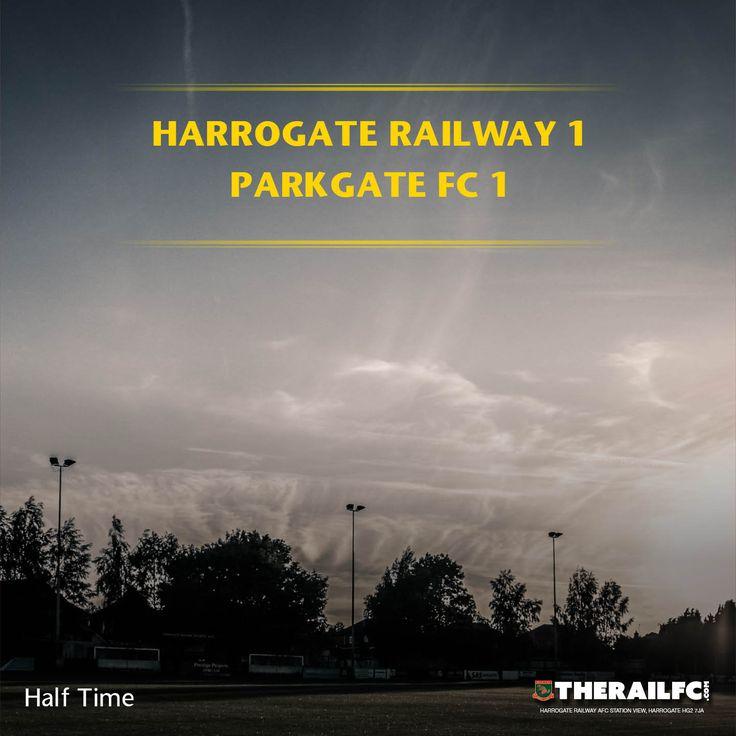 HT: Harrogate Railway 1-1 Parkgate    @therailfc @ParkgateFC @Howell_rm