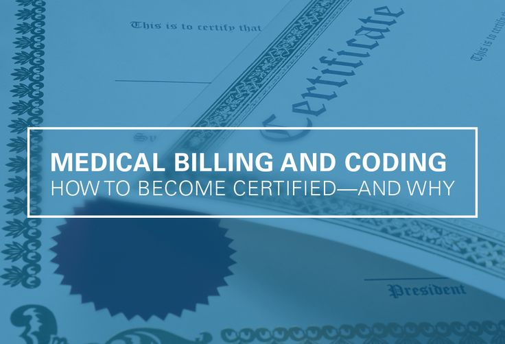 Medical Billing and Coding Certification – Training, Requirements and Benefits