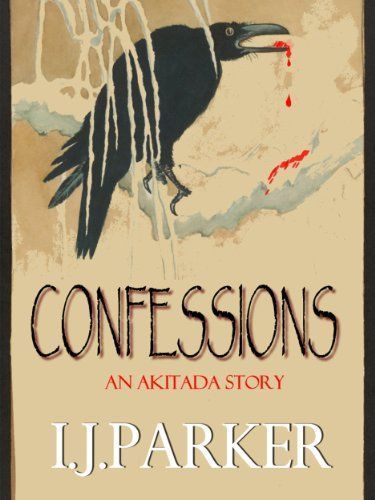 Confessions (Akitada Stories) by [Parker, I.J.]