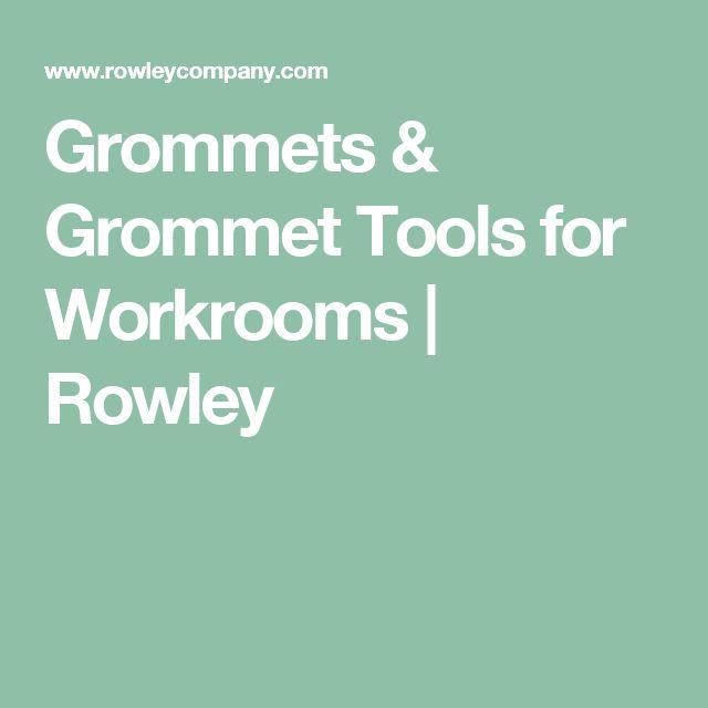 Grommets & Grommet Tools for Workrooms   Rowley
