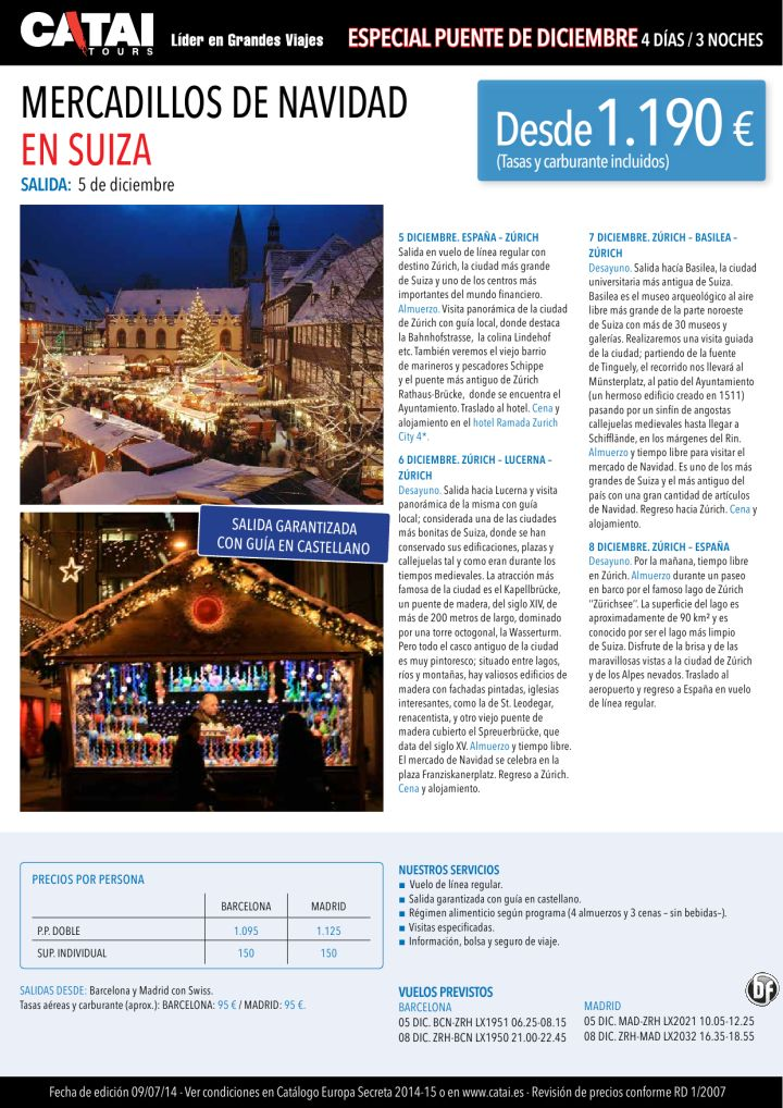 Pte dic: Mercadillos de Navidad en SUIZA, sal garant 5dic, guia castell, 4d/3n desde 1.190€ ultimo minuto - http://zocotours.com/pte-dic-mercadillos-de-navidad-en-suiza-sal-garant-5dic-guia-castell-4d3n-desde-1-190e-ultimo-minuto-3/