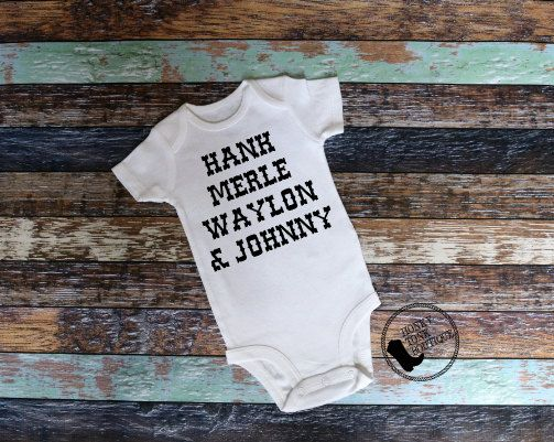 Hank Williams Jr, Merle Haggard, Waylon Jennings, & Johnny Cash. Country Outlaw Baby Clothing, Country Music, Country Baby by HonkyTonkBoutique