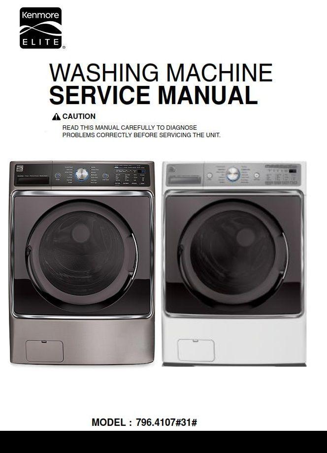 Kenmore Elite 41072 41073 Washer Service Manual And Repair