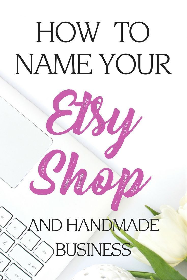 How To Name Your Etsy
