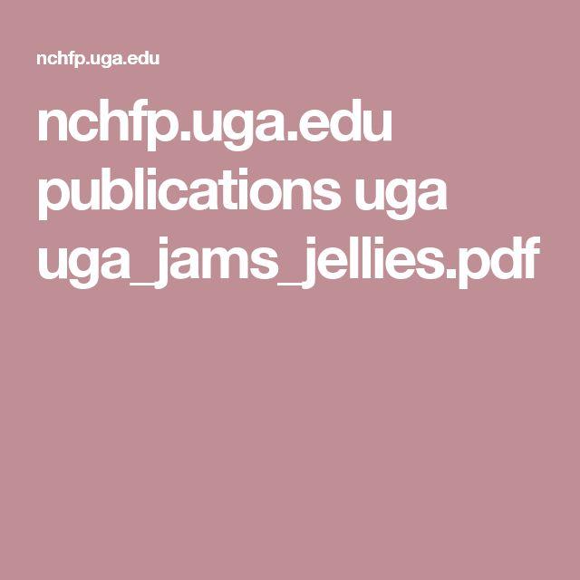 nchfp.uga.edu publications uga uga_jams_jellies.pdf