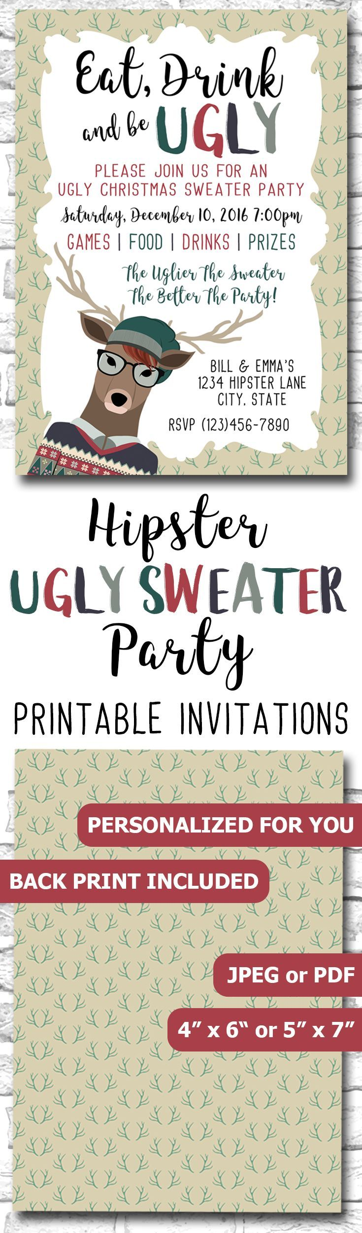 Hipster Ugly Christmas Sweater Party Invitation For Geeks, Nerds And Hipsters, Eat Drink And Be Ugly Invite https://www.etsy.com/ca/listing/476426530/hipster-ugly-christmas-sweater-party