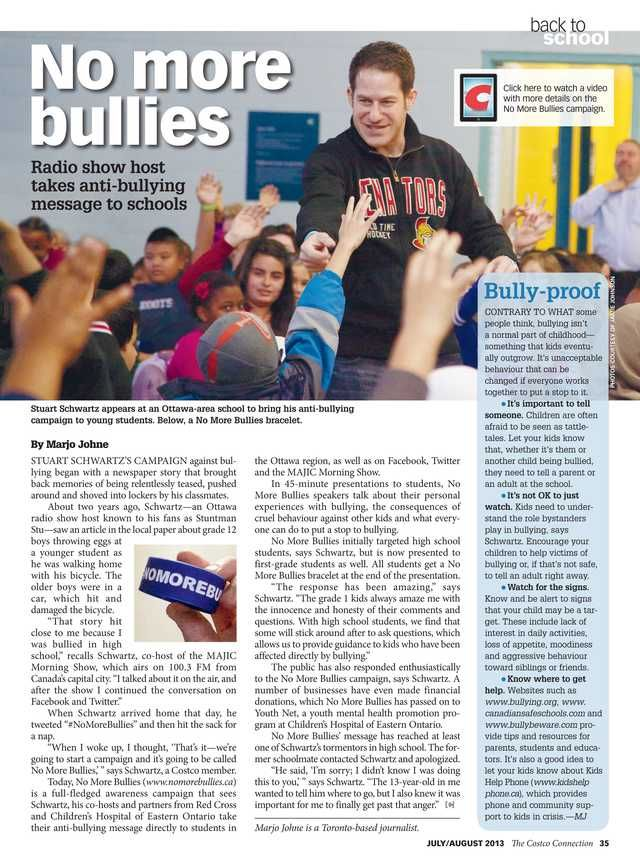 Costco is well known for free samples, Xmas decorations for sale in July and wrote an article about the #NoMoreBullies campaign that I'm very passionate about. Here's the link: