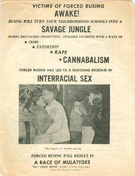 """c. 1962-65 - An incredibly inflammatory racist anti-busing flyer warning: """"VICTIMS OF FORCED BUSING AWAKE!...BUSING BRUTALIZES PRODUCTIVE, CIVILIZED STUDENTS WITH A WAVE OF CRIME EXTORTION RAPE CANNABALISM FORCED BUSING HAS LED TO A SHOCKING INCREASE IN INTERRACIAL SEX...A RACE OF MULATTOES..."""" It bears a photograph of two couples of different races dancing.  Issued by """"Statecraft"""" in Alexandria, Va."""