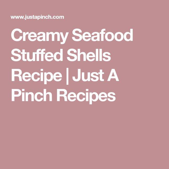 Creamy Seafood Stuffed Shells Recipe | Just A Pinch Recipes