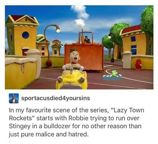 Why do I love Lazy Town so much like this is a legitimate thing I enjoy nit just for the memes... I'm sorry please don't judge me I just really love the characters and I find it really cute.