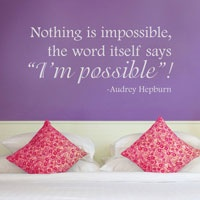 Nothing is Impossible - Audrey Hepburn - Wall Decals