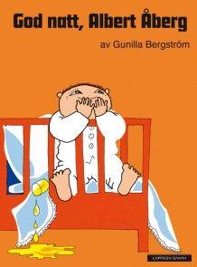 God natt, Albert Åberg av Gunilla Bergström (Innbundet)
