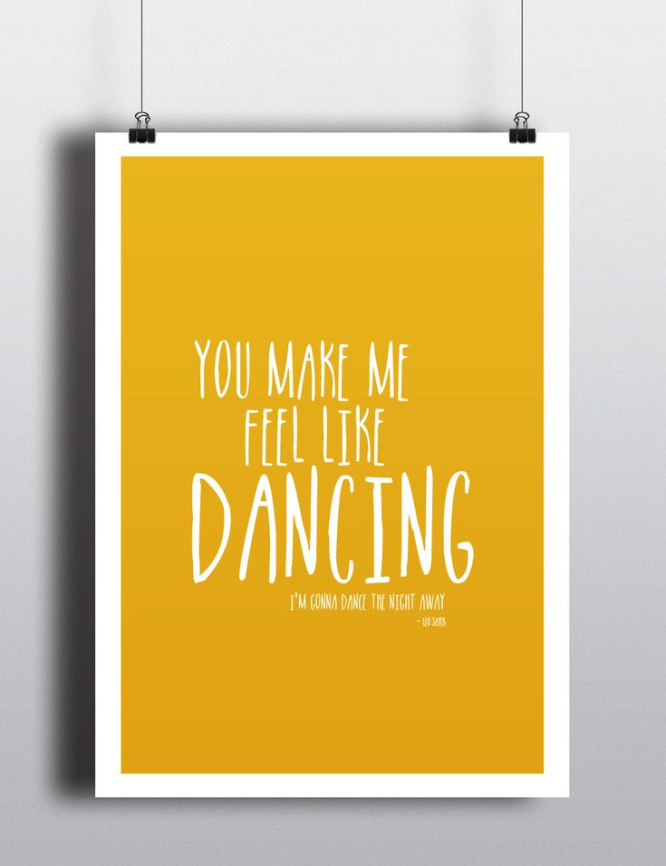 You make me feel like dancing POSTER by helloinkdesign on Etsy