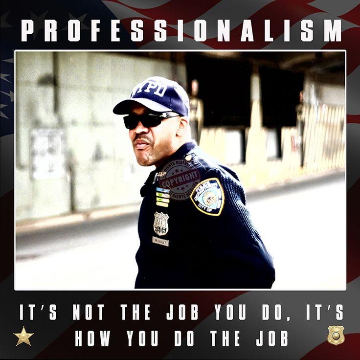 Police law enforcement Professionalism motivation poster