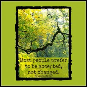 People Prefer To Be Accepted.. For more Thought of the Weekend articles log onto www.sallycares.com Don't forget to like us on #Facebook! #sallycares #health #healthcare #medical #medical care #patient #caregiver #weekend #Friday #Saturday #Sunday #June #FL #Florida #Cali #California #Google #Google Plus #OT #therapy #thoughts #quote #quotes #inspire #family #adults #online therapist #join #membership #letsgetgoing