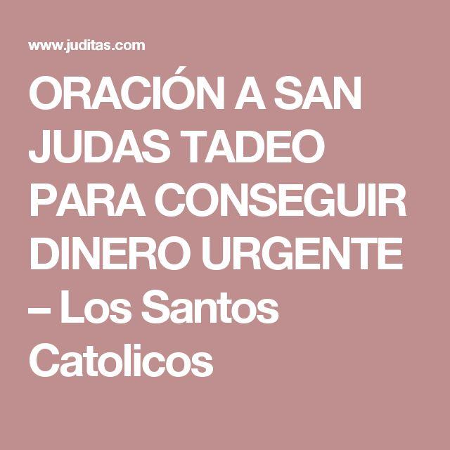 ORACIÓN A SAN JUDAS TADEO PARA CONSEGUIR DINERO URGENTE – Los Santos Catolicos