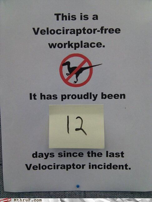 Safe workplaces: Jurassic Parks, Funny Signs, Cubicles, Velociraptor Fre, Front Doors, The Offices, Dinosaurs, Work Places, So Funny