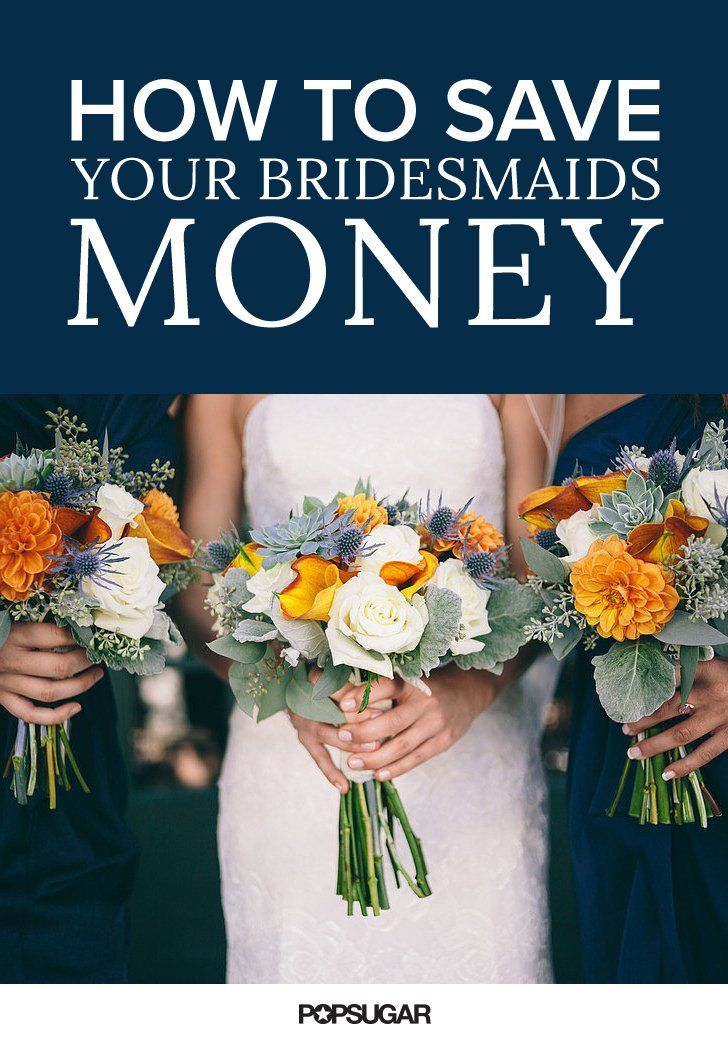 7 Ways to Minimize Wedding Costs For Your Bridesmaids