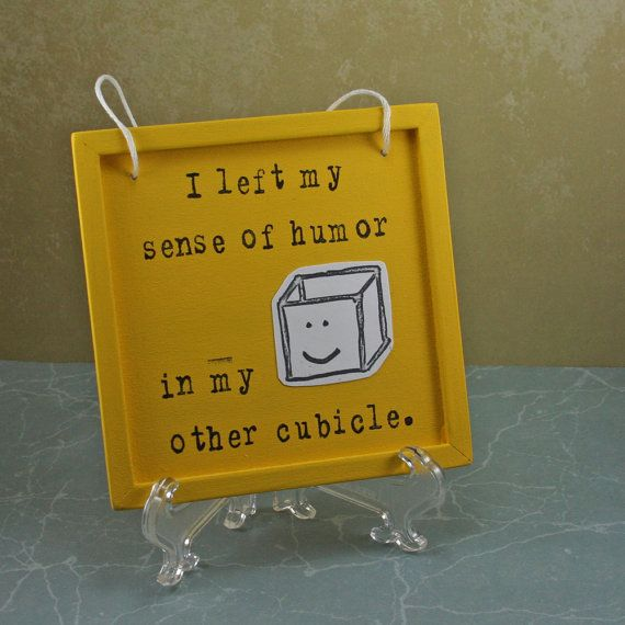 Small Sign  Cubicle Humor by BentleyHouse on Etsy
