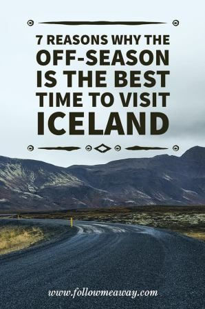 7 Reasons Why The Off-Season Is The Best Time To Visit Iceland | Best Time To Visit Iceland To See Northern Lights | Iceland Travel Tips | Visit Iceland On A Budget | Follow Me Away Travel Blog | When To Visit Iceland