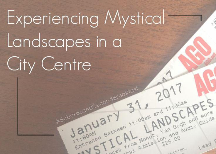 """Experiencing Mystical Landscapes in a City Centre""  #SuburbsandSecondBreakfast #lifestyle #personal #blog #AGO #ArtGallery #Toronto #Ontario #Canada #MysticalLandscapes"