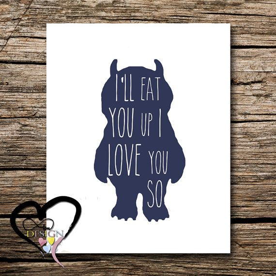 24 HR SALE 50%! Monster Where The Wild Things Are  Silhouette Print Typography Quote I'll Eat You Up I Love You So Book Quotation Maurice