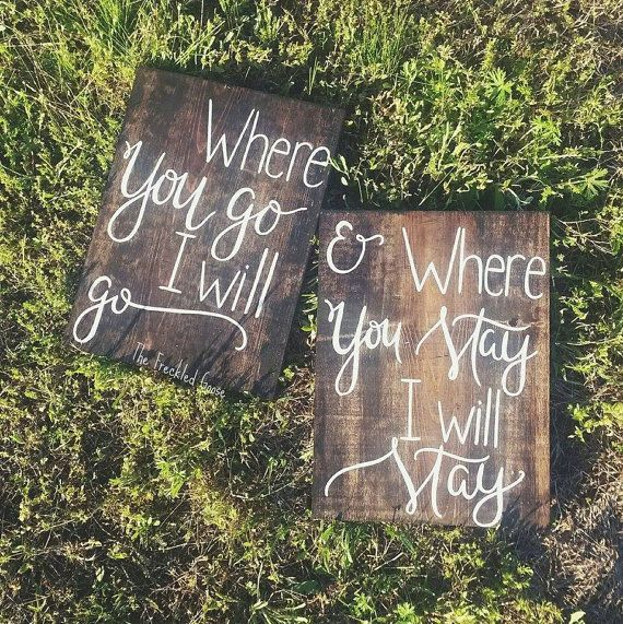 Hey, I found this really awesome Etsy listing at https://www.etsy.com/listing/224177540/where-you-go-i-will-go-sign-rustic