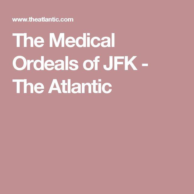 The Medical Ordeals of JFK - The Atlantic