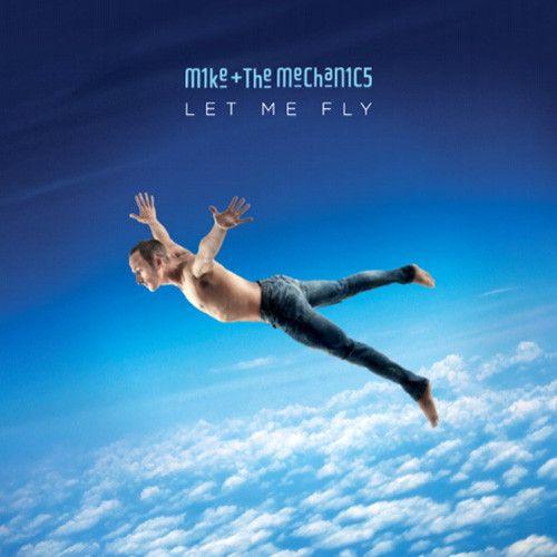 Mike + The Mechanics - Let Me Fly Vinyl LP April 7 2017 Pre-order
