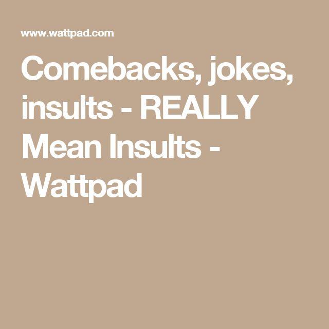 25 Best Ideas About Comeback Jokes On Pinterest
