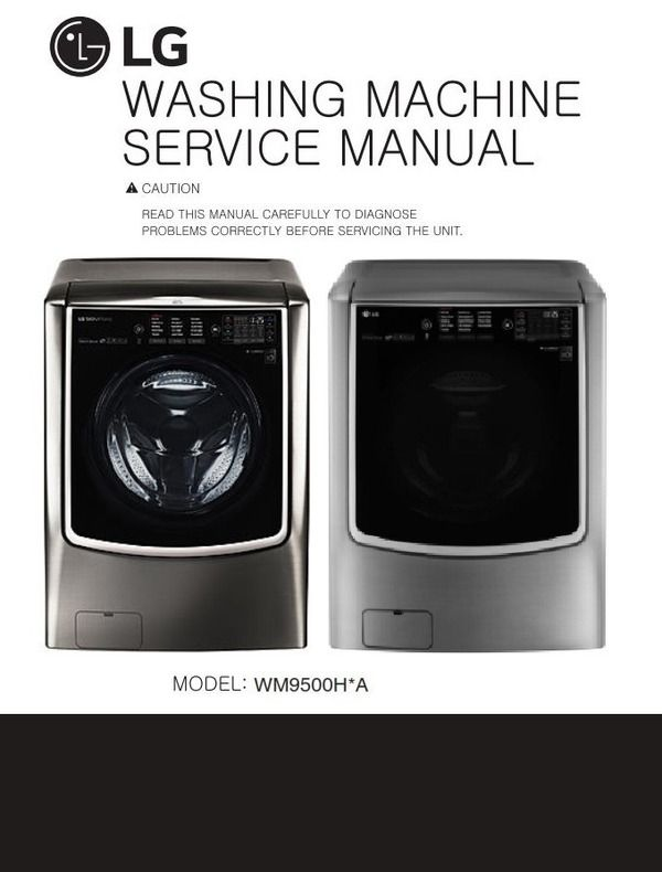 Lg Wm9500hka Wm9500hva Washer Service Manual And Technicians Guide Washing Machine Service Manual Lg Washer