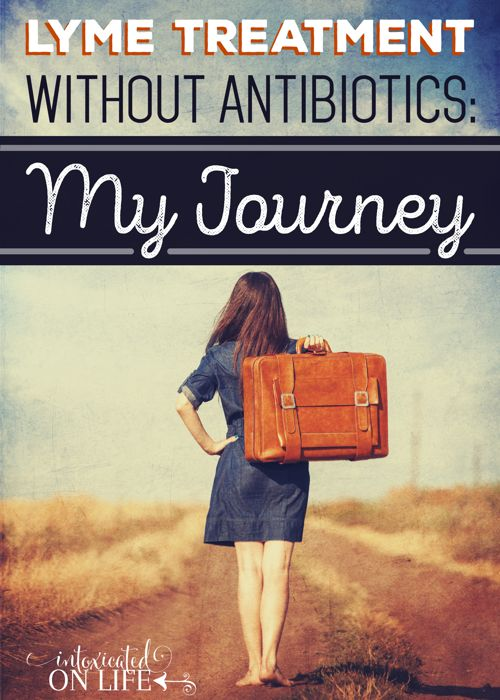 Sharing my own personal journey and reasons why I am not using antiobiotics. And if you are interested in learning more about my lyme protocol, read on.