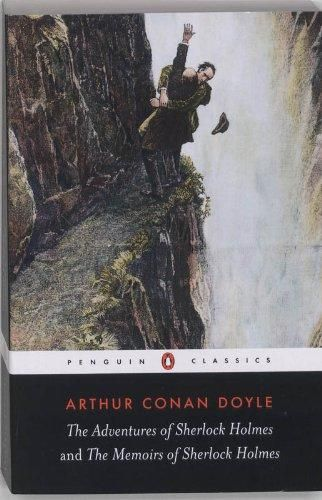 The Adventures of Sherlock Holmes & the Memoirs of Sherlock Holmes (Penguin Classics)