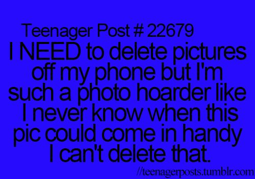 lmao that's me right there. Half the time I dont remember taking it. I hate it when people start look at your phone