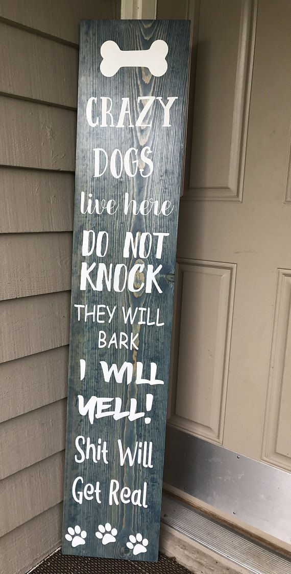 Crazy Dogs Porch Board The Original Creator Of Crazy Dogs Live