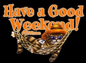 Have a Good Weekend animated weekend sunday saturday happy weekend weekend quote good weekend weekend  greeting