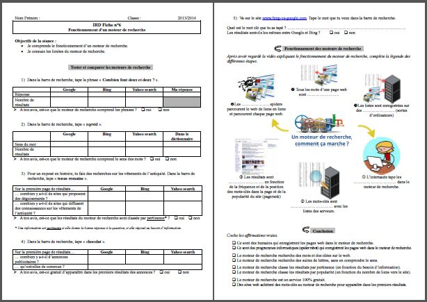 FENETRESUR - Info-doc : les moteurs de recherche (séance 9) Objectifs de la séance :     -  expliquer le fonctionnement d'un moteur de recherche    -  diversifier leur usage des moteurs de recherche  Avec Fiches élèves téléchargeables. 16 avril 2014